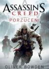 Assassin's Creed: Porzuceni - Oliver Bowden