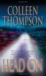 Head on - Colleen Thompson