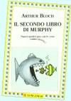Il secondo libro di Murphy - Arthur Bloch