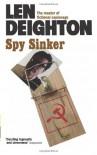 Spy Sinker  - Len Deighton