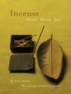 Incense: Rituals, Mystery, Lore - Gina Hyams, Susie Cushner