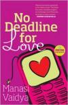 No Deadline for Love - Manasi Vaidya