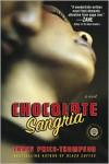 Chocolate Sangria: A Novel - Tracy Price-Thompson