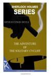 The Adventure of the Solitary Cyclist -  Arthur Conan Doyle