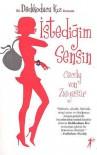 İstediğim Sensin - Cecily von Ziegesar, Zeynep Yeşiltuna