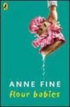Flour Babies (New Longman Literature) - Anne Fine