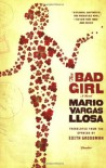 The Bad Girl - Edith Grossman, Mario Vargas Llosa