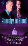Anarchy in Blood - Carol Lynne, T.A. Chase