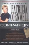 The Complete Patricia Cornwell Companion - Glenn L. Feole, Don Lasseter