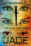 Jade - Rose Montague