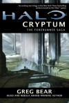 Halo: Cryptum: Book One of the Forerunner Saga - Greg Bear