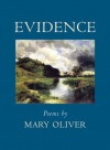 Evidence: Poems - Mary Oliver