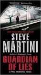 Guardian Of Lies (Paul Madriani, #10) - Steve Martini