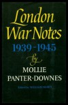 London War Notes, 1939-1945 - Mollie Panter-Downes
