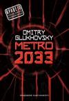 Metro 2033 - Dmitry Glukhovsky,  Σταυρούλα Αργυροπούλου