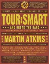 Tour:Smart: And Break the Band - Martin Atkins