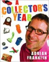A Collector's Year - Adrian Franklin
