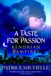 A Taste for Passion - Patrice Michelle