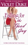Falling for the Good Guy - Violet Duke