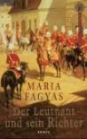 Der Leutnant und sein Richter - Maria Fagyas