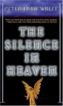 The Silence In Heaven - Peter Lord-Wolff