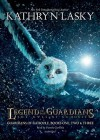 Legend of the Guardians: The Owls of Ga'hoole - Kathryn Lasky, Pamela Garelick