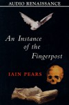 An Instance Of The Fingerpost (Audio) - Iain Pears, Lain Pears