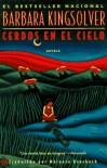 Cerdos En El Cielo: Pigs in Heaven - Barbara Kingsolver, Márgara Averbach