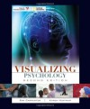 Visualizing Psychology - Siri Carpenter, Karen Huffman