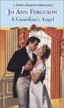 A Guardian's Angel (Zebra Regency Romance) - Jo Ann Ferguson