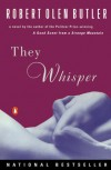 They Whisper - Robert Olen Butler
