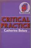 Critical Practice - Catherine Belsey