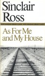 As for Me and My House - Sinclair Ross