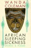 African Sleeping Sickness: Stories & Poems - Wanda Coleman