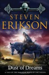 Dust of Dreams: Book Nine of The Malazan Book of the Fallen - Steven Erikson