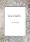 Mitchell Parker's Anniversary Gift - Jane Oldaker