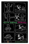 Keith Haring Journals: (Penguin Classics Deluxe Edition) - Keith Haring, Shepard Fairey, Robert Farris Thompson