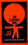 The Elephant Man: A Play - Bernard Pomerance