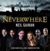 Neverwhere - James McAvoy, Natalie Dormer, David Harewood, Neil Gaiman