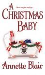A Christmas Baby - Annette Blair