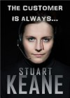 The Customer Is Always... - Stuart Keane