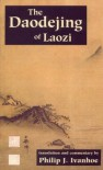 The Daodejing of Laozi (Translated & Annotated) - Laozi, Philip J. Ivanhoe