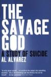 The Savage God - Al Alvarez