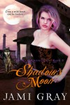 Shadow's Moon - Jami Gray
