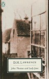 John Thomas and Lady Jane: The Second Version of Lady Chatterley's Lover - D.H. Lawrence