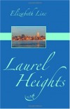 Laurel Heights - Elizabeth Linc
