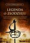 Legenda o złodzieju - Juan Gomez-Jurado
