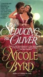 Seducing Sir Oliver - Nicole Byrd