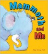 Mammoth and Me - Algy Craig Hall
