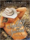 Saddled and Spurred - Lorelei James, Scarlet Chase